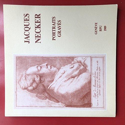 9782882200044: Les portraits graves de Jacques Necker conserves a la Bibliotheque de Geneve (French Edition)