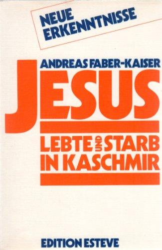 9782882400000: Jesus lebte und starb in Kaschmir.