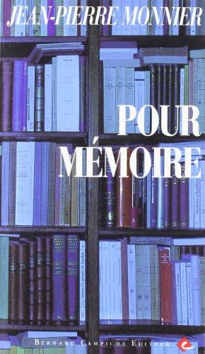 9782882410313: Pour mémoire (Oeuvres de Jean-Pierre Monnier)