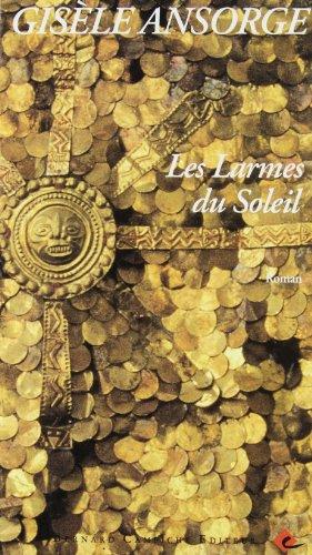 9782882410511: Les larmes du soleil (French Edition)