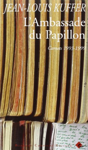 9782882410986: L'ambassade du papillon: Carnets, 1993-1999 (French Edition)