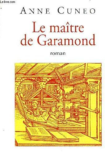 Le Maitre De Garamond: Cuneo, Anne