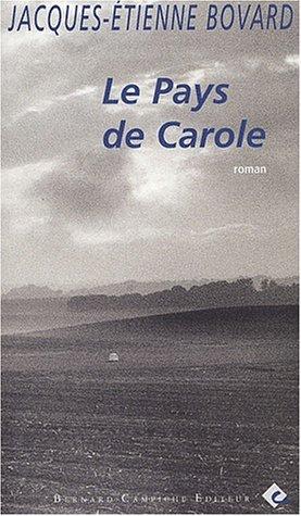 Le Pays de Carole: Bovard, Jacques-Etienne