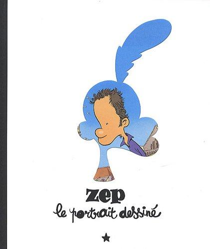 9782882440198: Zep : Le portrait dessiné