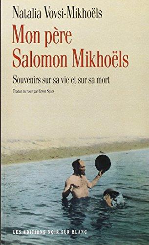 Mon père Salomon Mikhoëls