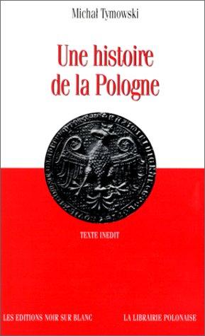 9782882500496: Une Histoire de la Pologne