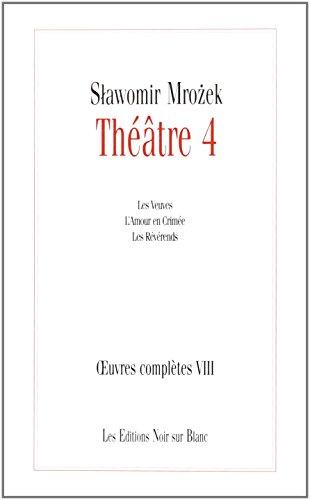 Théâtre 4: Slawomir Mrozek