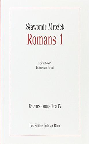 Romans 1. Oeuvres complètes: Mrozek, Slawomir