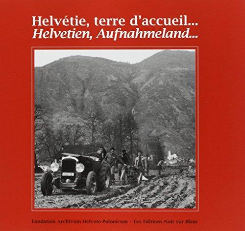9782882501011: Helvétie, terre d'accueil...