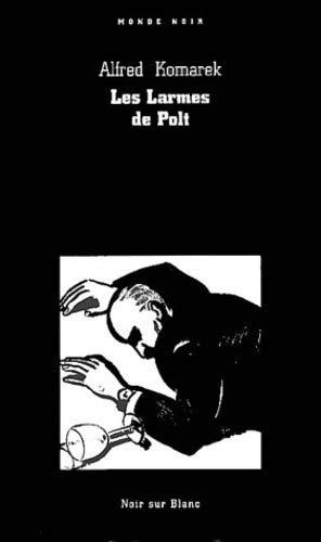 LARMES DE POLT -LES-: KOMAREK ALFRED