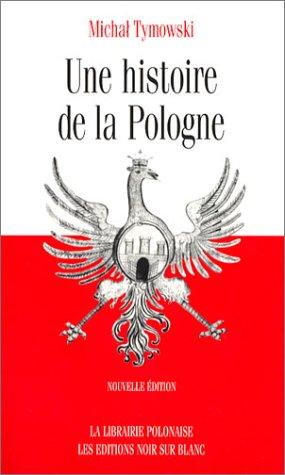9782882501233: Une histoire de la Pologne (ESSAIS DOCS)