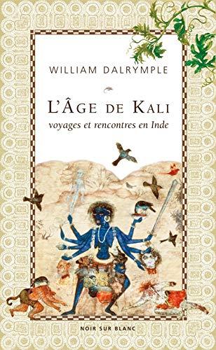 AGE DE KALI -L- REV: DARLYMPLE WILLIAM