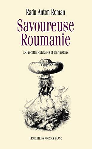 9782882501363: Savoureuse Roumanie