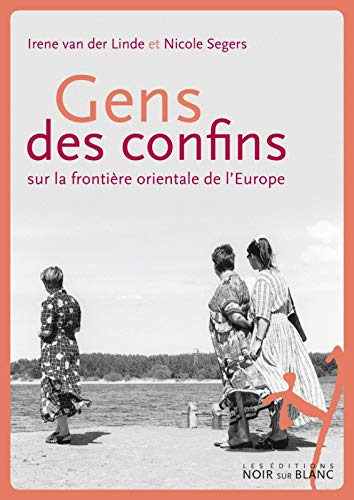 Gens des confins: Irene Van der Linde