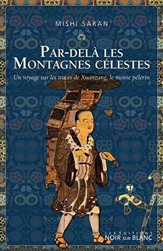 9782882502506: Par-delà les montagnes célestes (French Edition)