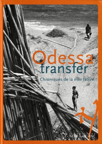 Odessa Transfer (French Edition): Collectif