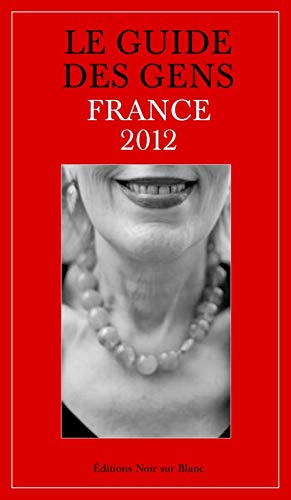 GUIDE DES GENS -LE- FRANCE 2012: LUND LEA CAUBET PHIL