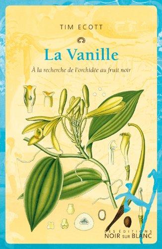 VANILLE -LA- A LA RECHERCHE DE L ORCHIDE: ECOTT TIM