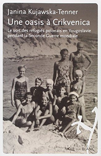 OASIS A CRIKVENICA -UNE- EDITION TRILING: KUJAWASKA TENNER JAN