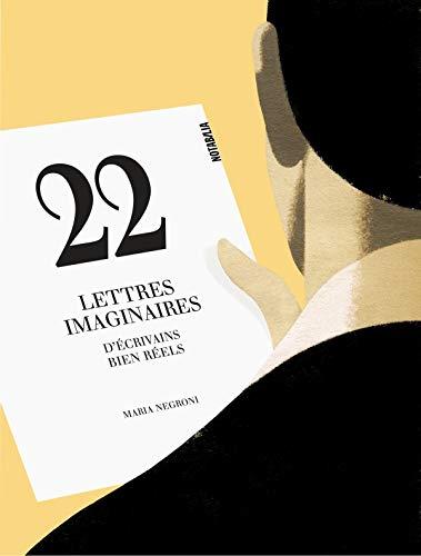 9782882504371: 22 lettres imaginaires d ecrivains bien reels (Notabilia)