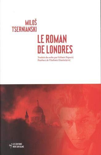 9782882506634: Le roman de Londres (La bibliothèque de Dimitri)
