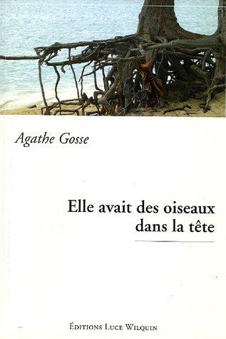 9782882532848: Elle avait des oiseaux dans la tête (French Edition)