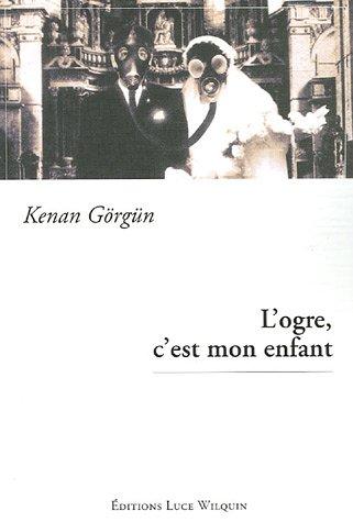 9782882533050: L'ogre, c'est mon enfant (French Edition)