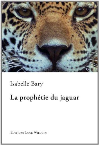 9782882534149: La prophetie du jaguar (French Edition)