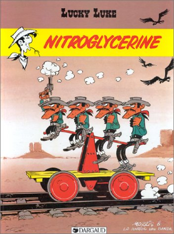 9782882570000: Lucky Luke, tome 25 : Nitroglycérine