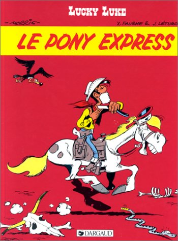 Lucky Luke : Le Pony Express.: MORRIS