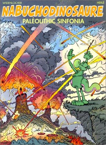 9782882570314: Nabuchodinosaure, tome 6, Paleolithic sinfonia