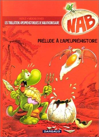 NAB T.1 ; PRELUDE A L'APEUPREHISTOIRE: WIDENLOCHER ; HERLE
