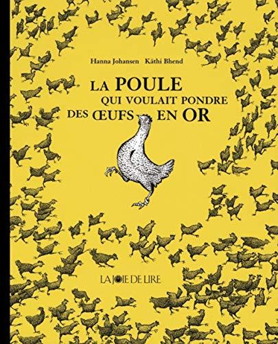 9782882581501: la poule qui voulait pondre des oeufs en or