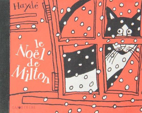 Noël de Milton (Le): Ardalan, Hayd�