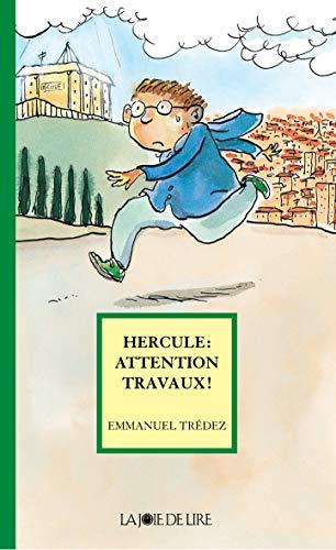 Hercule: attention travaux!: Tr�dez, Emmanuel