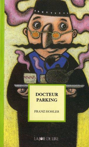 9782882582324: Docteur Parking