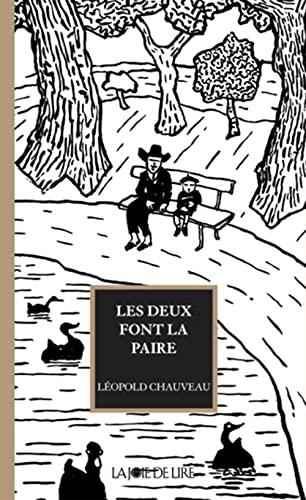 Les deux font la paire: Chauveau, Léopold