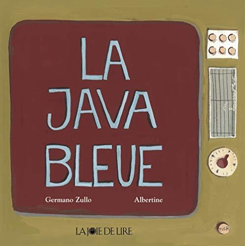 Java bleue (La): Zullo, Germano