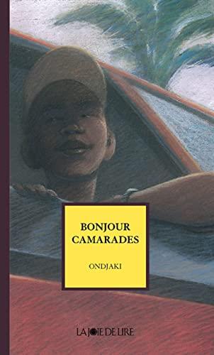 Bonjour camarades: Ondjaki