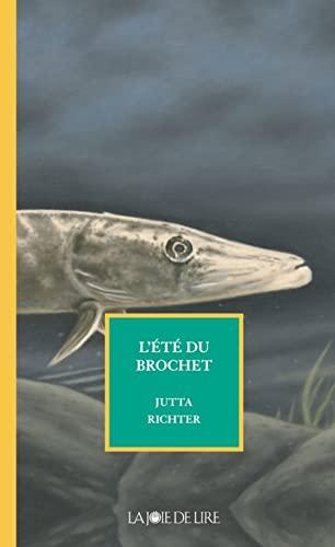 Eté du brochet (L'): Richter, Jutta