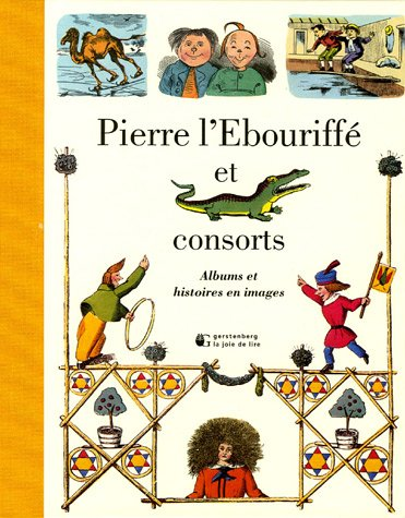 PIERRE L'EBOURIFFE ET CONSORTS (ALBUMS) (9782882583352) by COLLECTIF