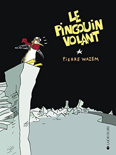 9782882583826: Le pingouin volant