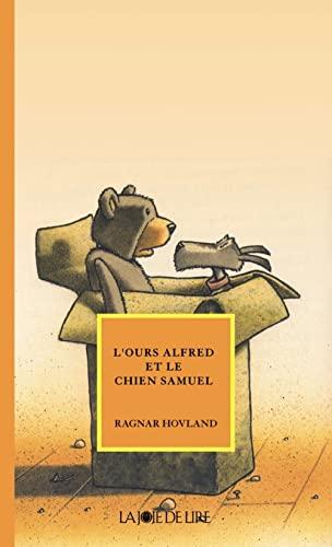 l'ours Alfred et le chien Samuel: Hovland, Ragnar