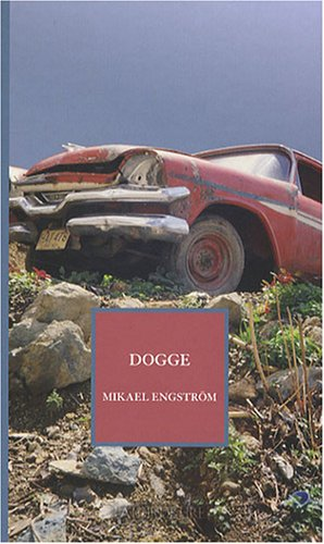 Dogge: Engström, Mikael