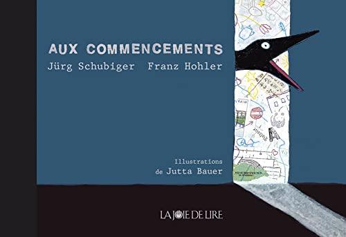 Aux commencements: Schubiger, J�rg
