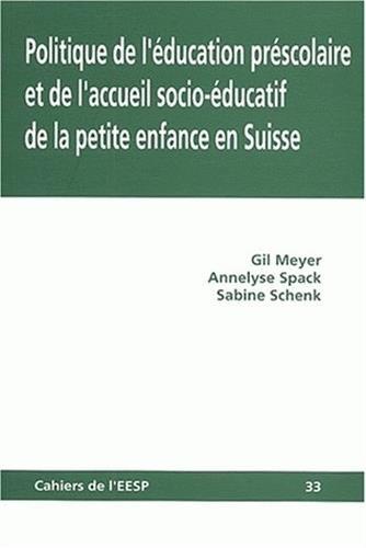 9782882840363: Politique de l'éducation préscolaire et de l'accueil socio-éducatif de la petite enfance en Suisse
