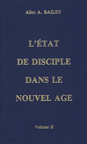 9782882890153: L'état de disciple dans le Nouvel Age (French Edition)