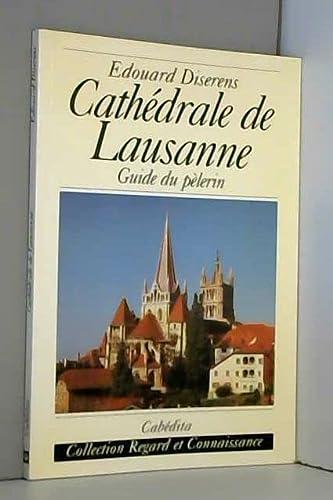 CATHEDRALE DE LAUSANNE -LA- GUIDE DU PEL: DISERENS EDOUARD