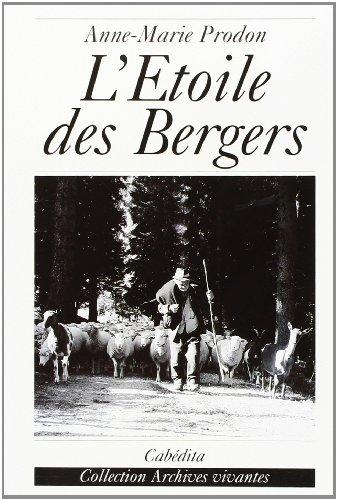 ETOILE DES BERGERS -L-: PRODON ANNE MARIE