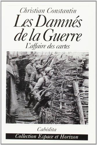 9782882952523: Les Damnés de la guerre